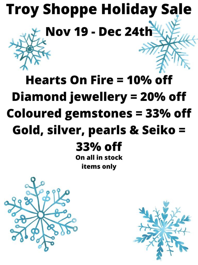 Troy Shoppe Jewellers Holiday Sale